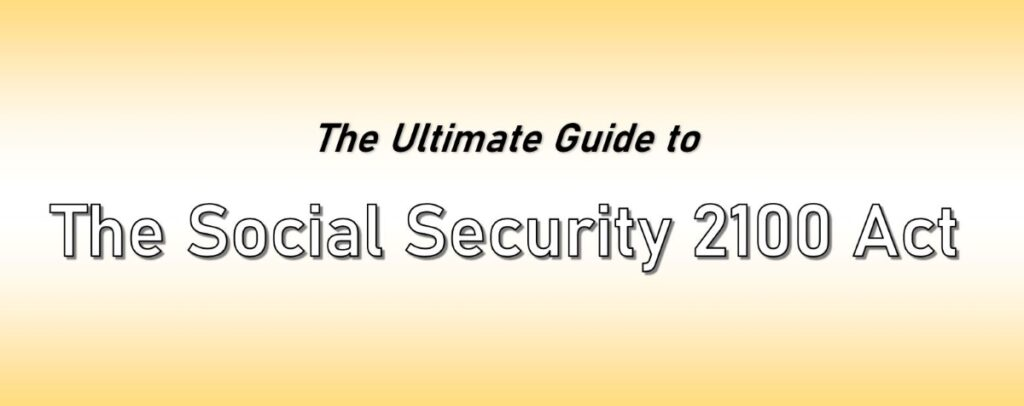 Ultimate Guide to the Social Security 2100 Act
